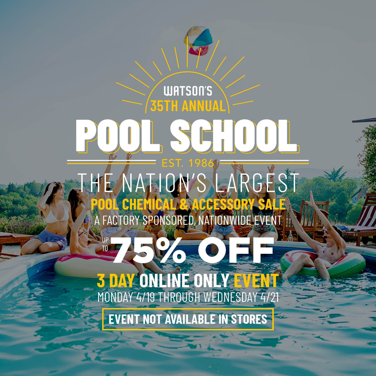 Pool School 2021 The Nation's Largest Chemical and Accessory Sale Up to 75% Off Online Only Event Not Available In Stores