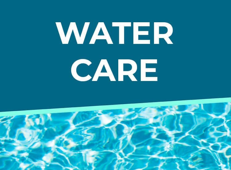 Water Care Tips